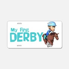 my first derby Aluminum License Plate