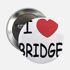 "BRIDGE 2.25"" Button"