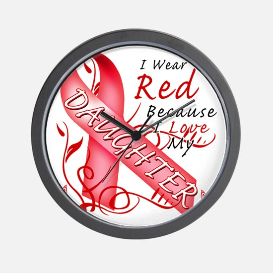 I Wear Red Because I Love My Daughter Wall Clock