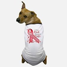 I Wear Red Because I Love My Daughter Dog T-Shirt
