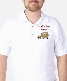 It's All About Safety T-Shirt