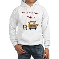 It's All About Safety Hoodie