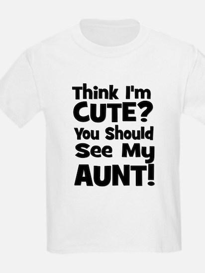 Think I'm Cute? Aunt - Black Kids T-Shirt