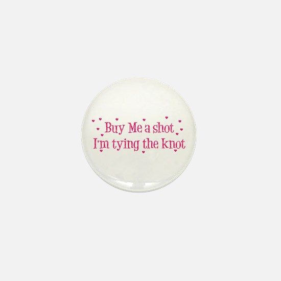Buy Me A Shot - Hot Pink Mini Button