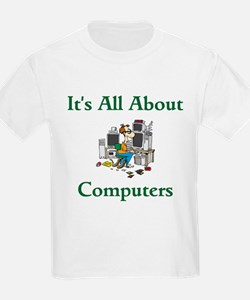 It's All About Computers Kids T-Shirt