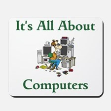 It's All About Computers Mousepad