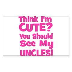 Think I'm Cute? UncleS (Plura Sticker (Rectangular