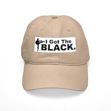 I Got The Black Baseball Cap