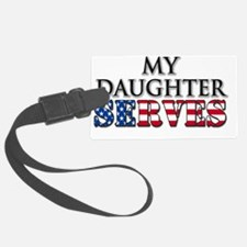 My Daughter Serves Luggage Tag