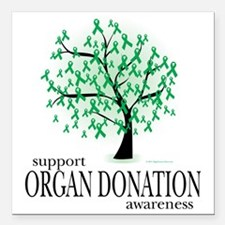 "Organ-Donation-Tree Square Car Magnet 3"" x 3"""