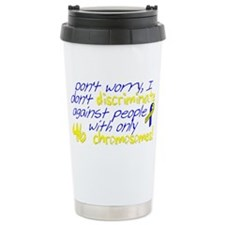 Awareness Tee I dont discrimina Travel Mug
