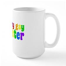 gaydaughterwh Mug
