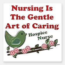 "Nursing Hospice Nurse Gr Square Car Magnet 3"" x 3"""