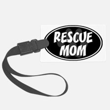 Rescue mom-black Luggage Tag