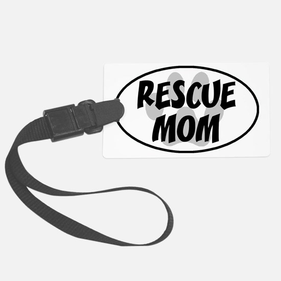Rescue mom-white Large Luggage Tag
