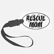 Rescue mom-white Luggage Tag