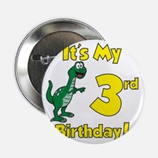 "3rd Birthday Dinosaur Shirt 2.25"" Button"