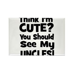 Think I'm Cute? UncleS (Plura Rectangle Magnet