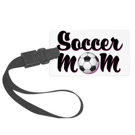 soccer_mom Large Luggage Tag