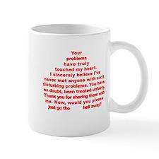 Go the Hell Away! Mug
