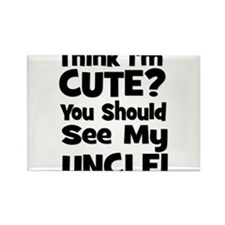 Think I'm Cute? Uncle - Black Rectangle Magnet