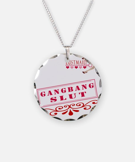 GANGBANG--SLUT Necklace