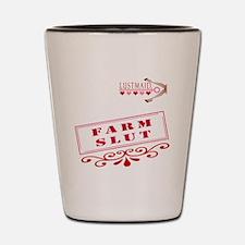 FARM--SLUT Shot Glass