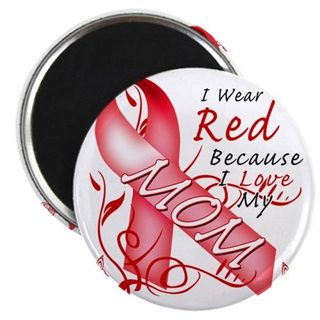I Wear Red Because I Love My Mom Magnet