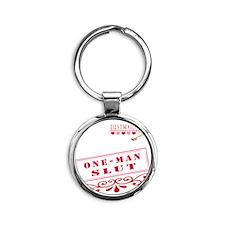 ONEMAN--SLUT Round Keychain