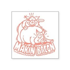 "makinbaconpinktran Square Sticker 3"" x 3"""