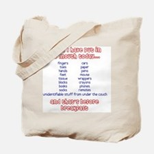 Things I have put in my mouth today Tote Bag