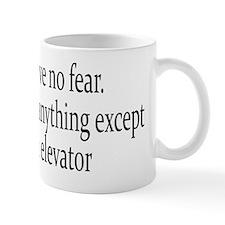 i have no fear 4  black Mug