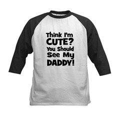 Think I'm Cute? Daddy - Black Kids Baseball Jersey