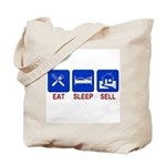Eat. Sleep. Sell. Tote Bag