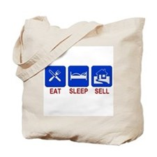 Eat. Sleep. Sell. Tote Bag