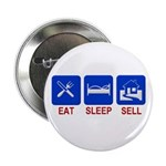 "Eat. Sleep. Sell. 2.25"" Button (10 pack)"