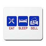 Eat. Sleep. Sell. Mousepad