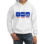 Eat. Sleep. Sell. Hooded Sweatshirt