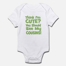 Think I'm Cute? CousinS (Plur Infant Bodysuit