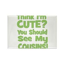 Think I'm Cute? CousinS (Plur Rectangle Magnet