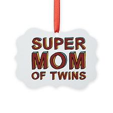 SuperMOMofTwinscpSize Ornament
