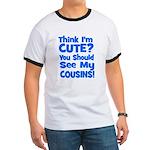 Think I'm Cute? CousinS {Plur Ringer T