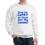 Think I'm Cute? CousinS {Plur Sweatshirt