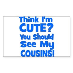 Think I'm Cute? CousinS {Plur Sticker (Rectangular
