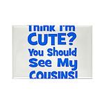 Think I'm Cute? CousinS {Plur Rectangle Magnet
