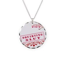 SQUIRTING--SLUT Necklace