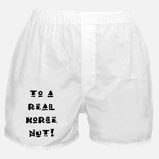 Horse Nut Birthday inside Boxer Shorts