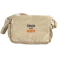 CRASH AND BURN! Messenger Bag