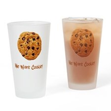 Me Want Cookie Brown Drinking Glass