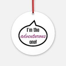 Im_the_adventurous Round Ornament